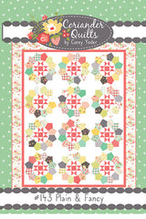 Plain & Fancy Quilt Pattern by Corey Yoder of Coriander Quilts