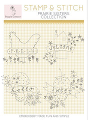 Stamp and Stitch Prairie Sisters Collection by Poppie Cotton