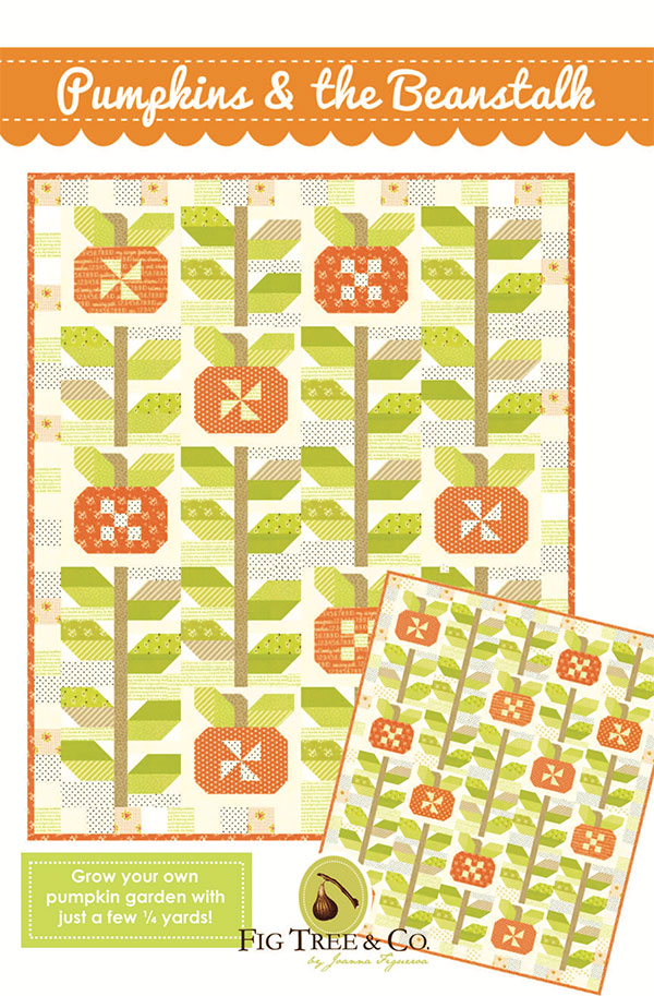 Pumpkin & The Beanstalk by Fig Tree Quilts