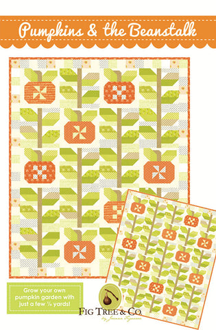 Pumpkin & The Beanstalk Quilt Pattern by Fig Tree Quilts