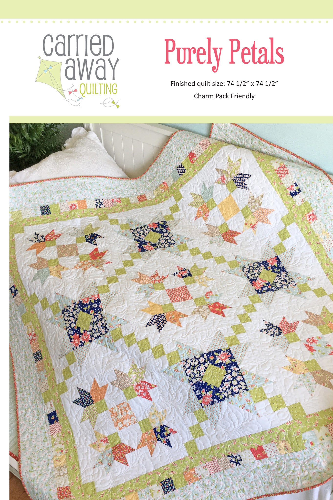 Purely Petals Quilt Pattern by Taunja Kelvington of Carried Away Quilting