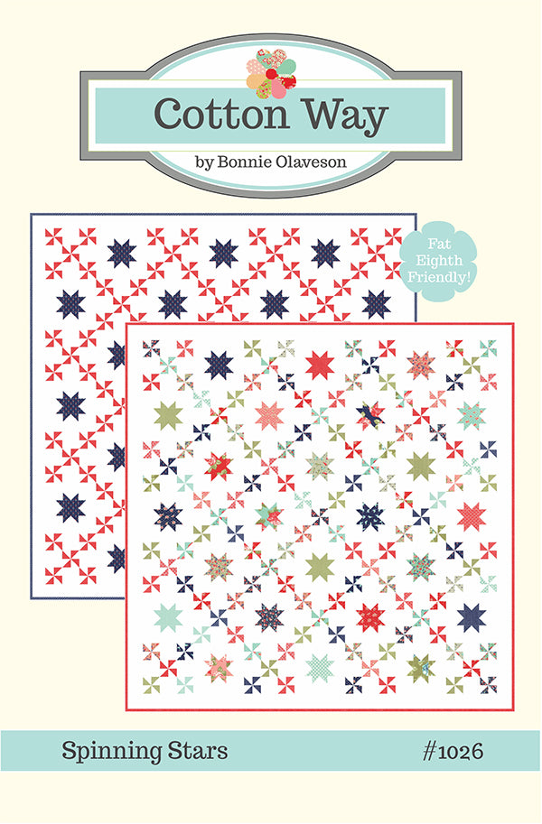 Spinning Stars Quilt Pattern by Cotton Way