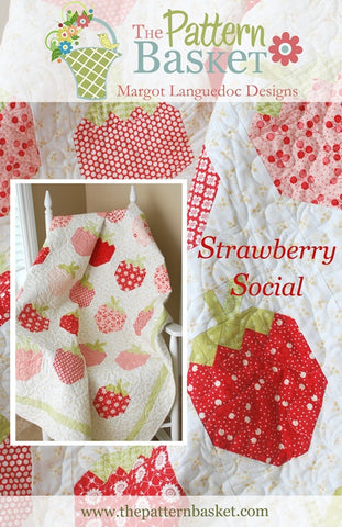 Strawberry Social Quilt Pattern by Margo Languedoc of The Pattern Basket
