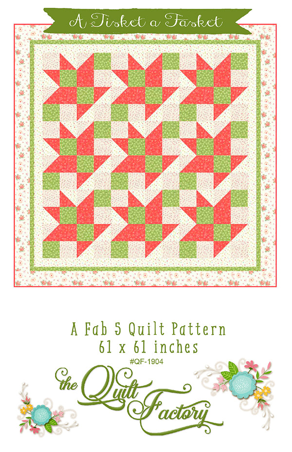 A Tisket A Tasket Quilt Pattern by The Quilt Factory
