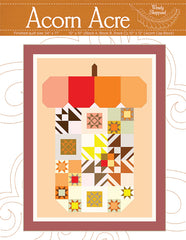 Acorn Acre Quilt Pattern by Wendy Sheppard