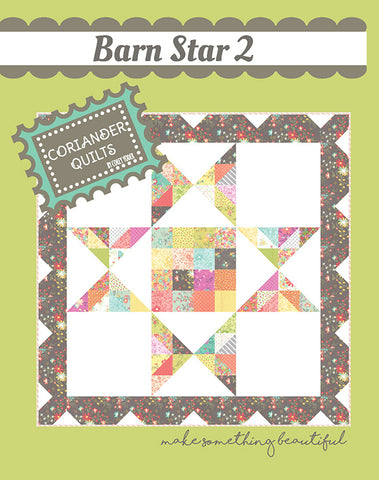 Barn Star 2 Quilt Pattern by Corey Yoder of Coriander Quilts