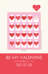 Be My Valentine Quilt Pattern by Stacy Iest Hsu