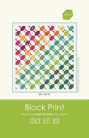 Block Print Quilt Pattern by Stacy Iest Hsu