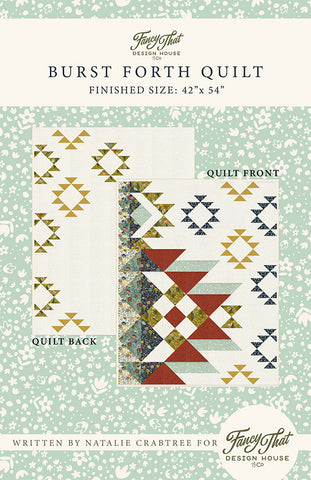 Burst Forth Quilt Pattern by Fancy That Design House