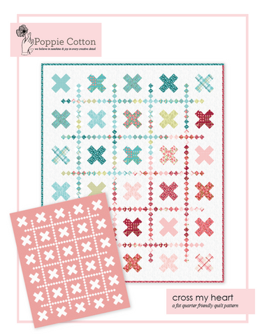 Cross My Heart Quilt Pattern by Poppie Cotton Fabrics