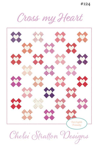 Cross My Heart Quilt Pattern by Chelsi Stratton
