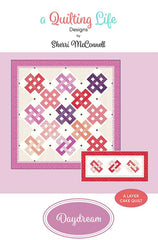 Daydream Quilt Pattern by Sherri McConnell of A Quilting Life Designs