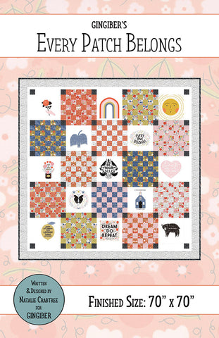 Every Patch Belongs Quilt Pattern by Gingiber