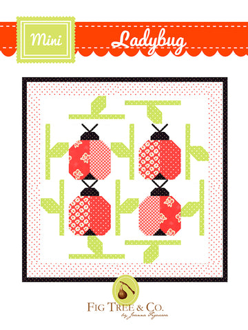 Mini Ladybug Quilt Pattern by Fig Tree & Co.
