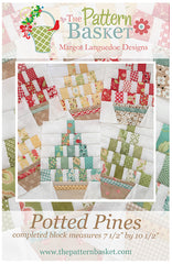 Potted Pines Quilt Pattern by The Pattern Basket