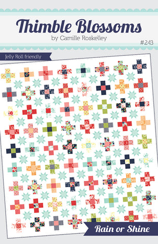 Rain or Shine Quilt Pattern by Camille Roskelley for Thimble Blossoms
