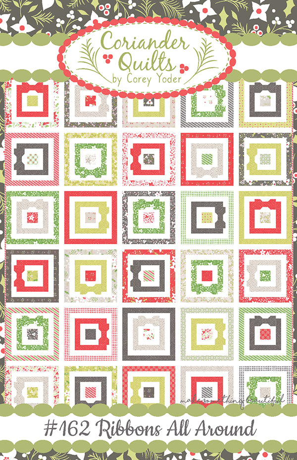 Ribbons All Around Quilt Pattern by Coriander Quilts