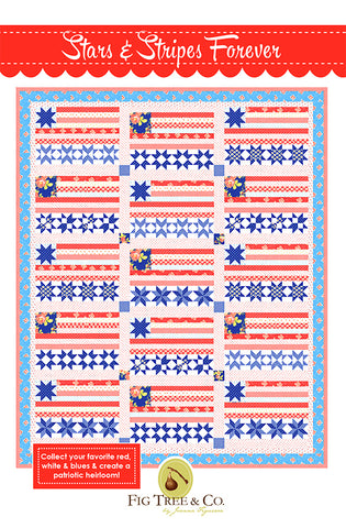 Stars & Stripes Forever Quilt Pattern by Fig Tree & Co.