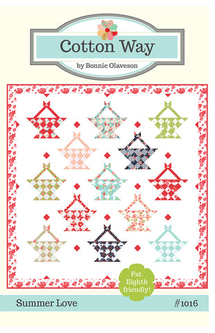 Summer Love Quilt Pattern by Bonnie Olaveson for Cotton Way