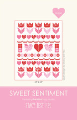 Sweet Sentiment Quilt Pattern by Stacy Iest Hsu