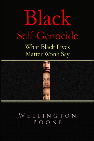 Black Self-Genocide Digital Edition