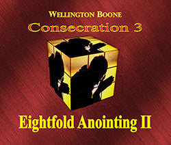 Consecration 3: Eightfold Anointing II