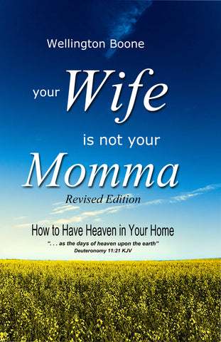 Your Wife Is Not Your Momma E-Book