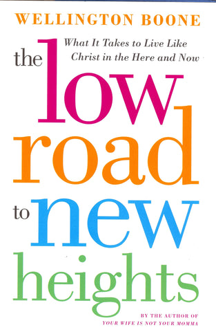 Low Road to New Heights E-book with Links