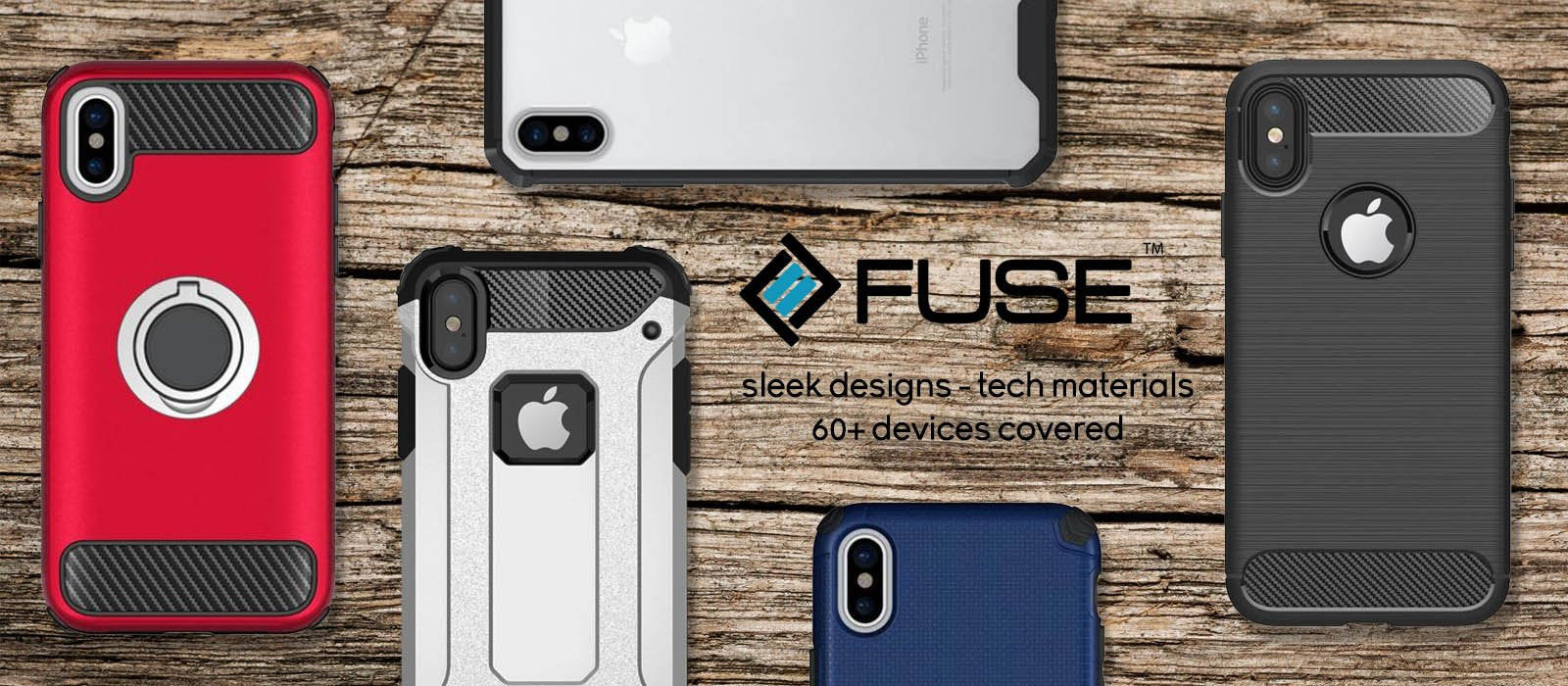 Fuse Cases & Covers - GadgetWear