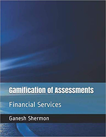 Gamification of Assessments: Financial Services