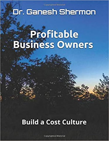 Profitable Business Owners - Build a Cost Culture
