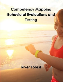 Competency Mapping - Behavioral Evaluations and Testing