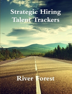 Strategic Hiring - Talent Trackers