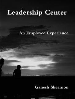 Leadership Center - An Employee Experience