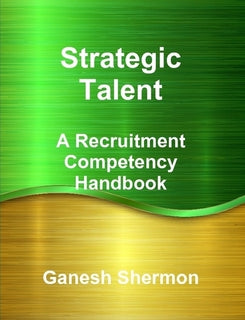 Strategic Talent - A Recruitment Competency Mapping
