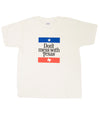 Don't Mess With Texas T-Shirt (Youth)