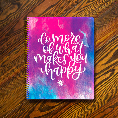 Ultimate Planner & Notebook - Do More of What Makes You Happy