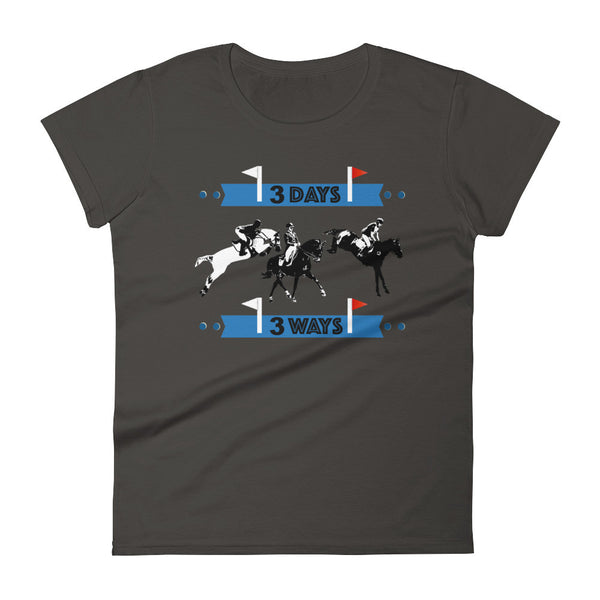 3 Days 3 Ways Eventing T-shirt