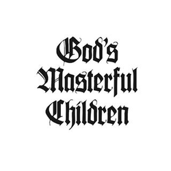 God's Masterful Children