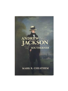 Andrew Jackson: Southerner