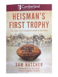 """Heisman's First Trophy"" by Sam Hatcher"