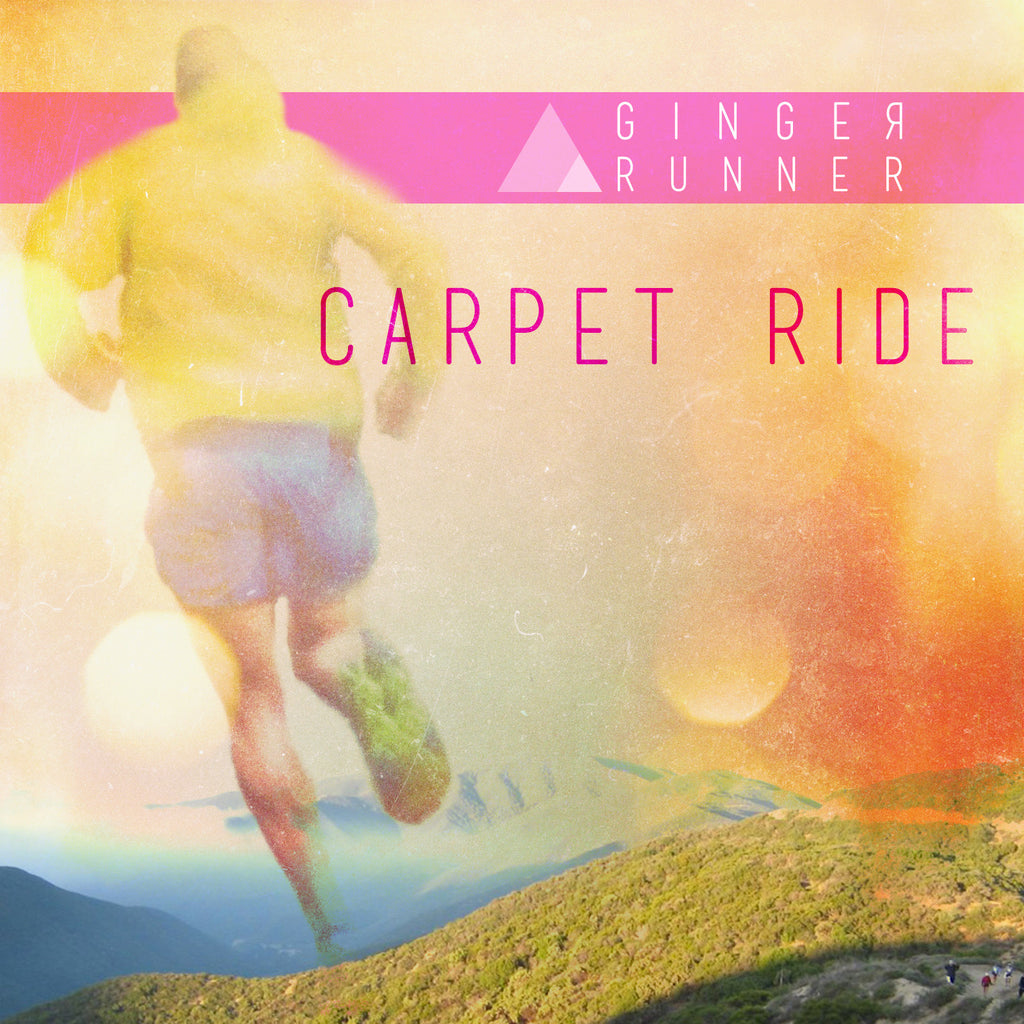 "GINGER RUNNER - ""Carpet Ride"" Single Download"
