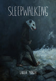 SLEEPWALKING by Lauren Monger