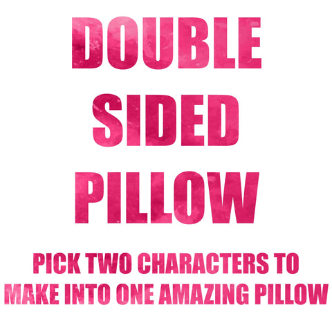 Double Sided pillow