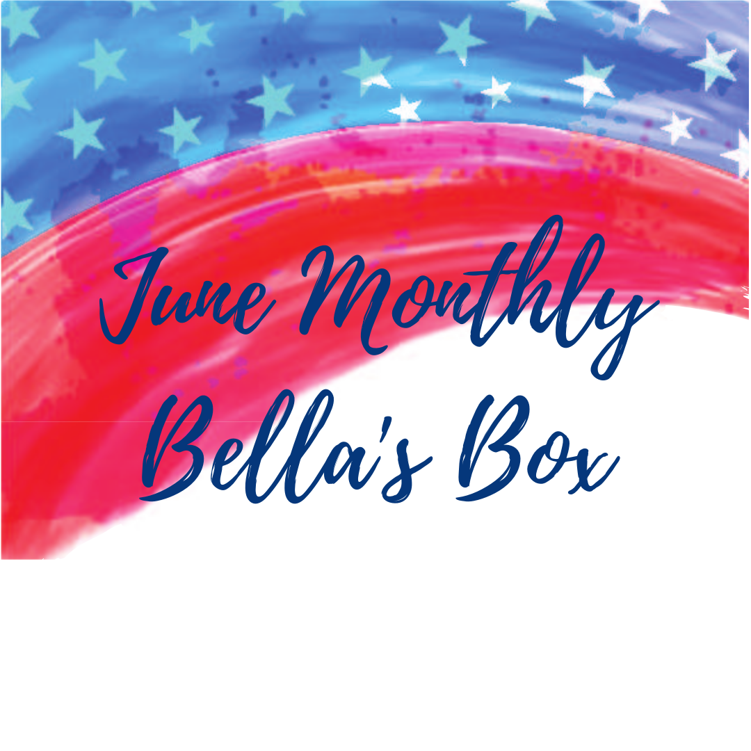 New! PREORDER June Monthly Bella's Box