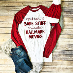Bake Stuff & Watch Hallmark Movies Long Sleeve Tee