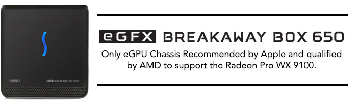 eGFX Breakaway 650 - Apple Recommend and AMD Qualified