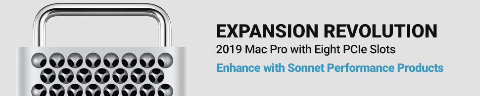 Sonnet Performance Products for 2019 Mac Pro