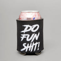 TJ Brutal Customs Do Fun Shit Coozie Black