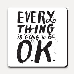 U Studio - Coaster - MTW - Everything Is Going To Be OK